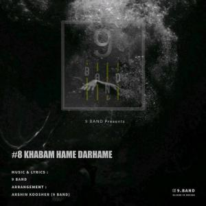 9Band – Khabam Hame Darhame