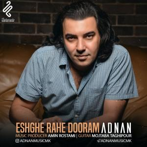 Adnan – Eshghe Rahe Dooram