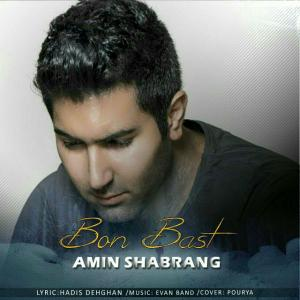 Amin Shabrang – Bon Bast