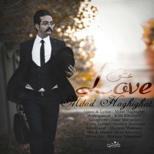 Milad Haghighat – Eshgh