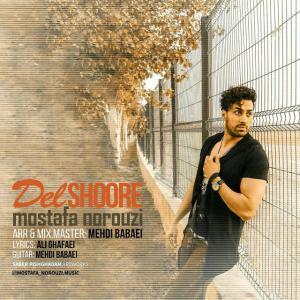 Mostafa Norouzi – Delshoore