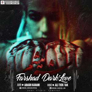 Farshad Dark Love – Shar Misham