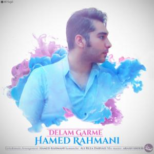 Hamed Rahmani – Delam Garme