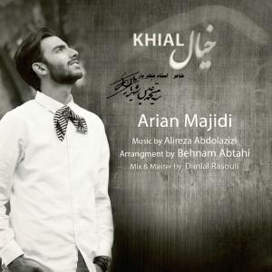 Arian Majidi – Khial