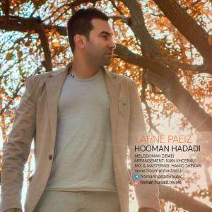 Hooman Hadadi – Lahne Paeiz