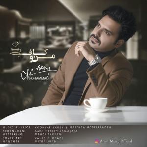 Mohammad Aram – Mano Cafe