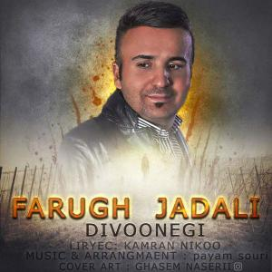 Farugh Jadali – Divoonegi