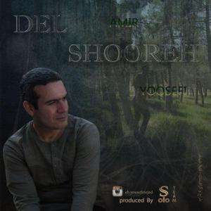 Amir Usefi – Del Shooreh