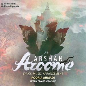 Arshan – Aroome