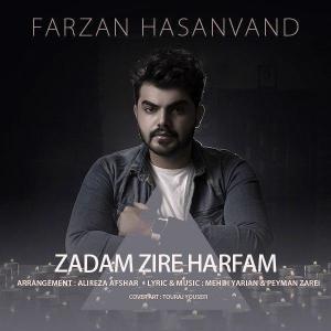Farzan Hasanvand – Zadam Zire Harfam