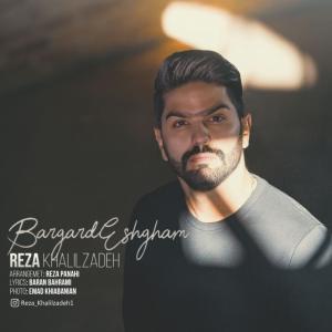 Reza Khalilzadeh – Bargard Eshgham