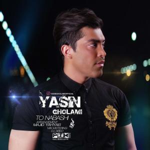 Yasin Gholami – To Nabashi