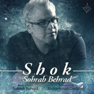 Sohrab Behrad – Shok