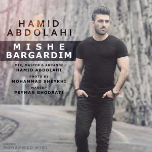 Hamid Abdolahi – Mishe Bargardim