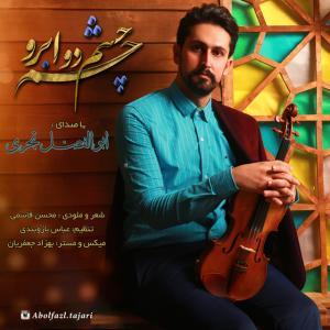 Abolfazl Tajari – Cheshm Cheshm 2 Abro