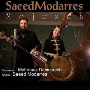 Saeed Modarres – Mojezeh