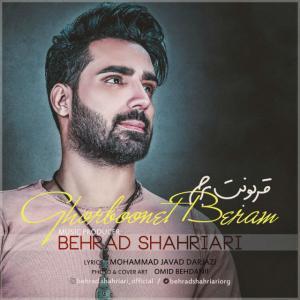 Behrad Shahriari – Ghorboonet Beram