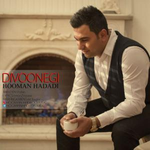 Hooman Hadadi – Divoonegi