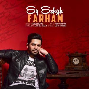 Farham – Ey Eshgh