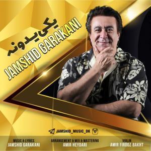 Jamshid Garakani – Yeki Yedooneh