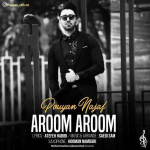 Pouyan Najaf – Aroom Aroom