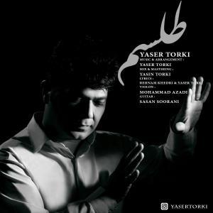 Yaser Torki – Telesm