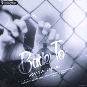 Hossein Tarami – Bade To