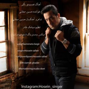 Hossein Safaei – Tasmimeto Begir