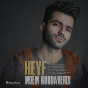 Moein Khodaverdi – Heyf