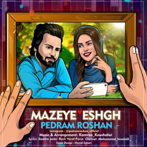 Pedram Roshan – Mazeye Eshgh