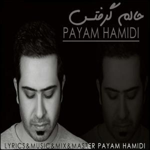 Payam Hamidi – Halam Gereftas