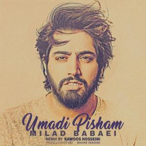Milad Babaei – Umadi Pisham (Remix)