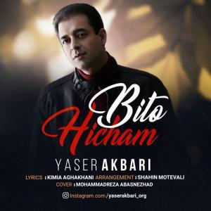 Yaser Akbari – Bi To Hicham