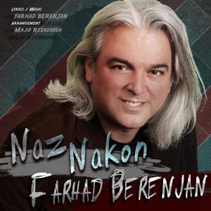 Farhad Berenjan – Naz Nakon