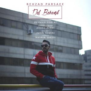 Behzad Parsaee – Del Beband
