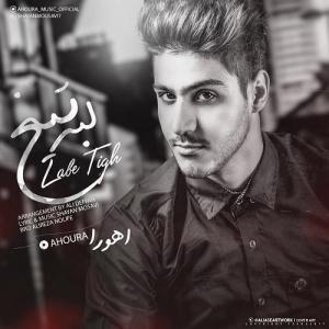 Ahoura – Labe Tigh