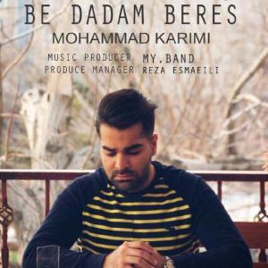 Mohammad Karimi – Be Dadam Beres