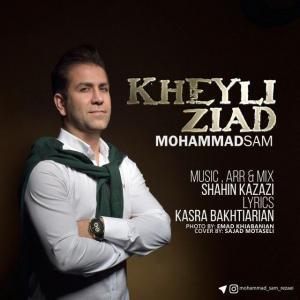 Mohammad Sam – Kheyli Ziad