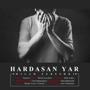 Milad Zereshki – Hardasan Yar