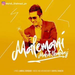 Mahdi Shahnazi – Male Mani