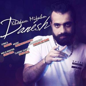 Danesh – Khodam Mikham