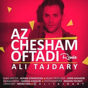 Ali Tajdary – Az Cheshm Oftadi (Remix)