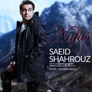 Saeid Shahrouz – Nafas