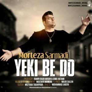 Morteza Sarmadi – Yeki Be Do