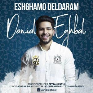 Danial Eghbal – Eshghamo Deldaram