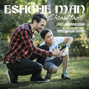Ehsan Yazdi – Eshghe Man