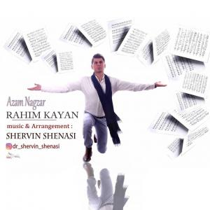 Rahim Kayan – Azam Nagzar
