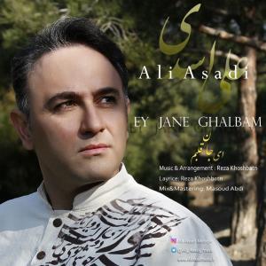 Ali Asadi – Ey Jane Ghalbam