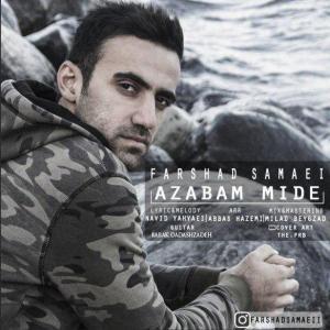 Farshad Samaei – Azabam Mide