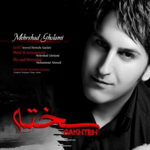 Mehrshad Gholami – Sakhteh